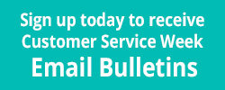 Customer Service Week eNewsletter signup