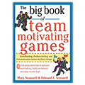 Big Book of Team Motivating Games